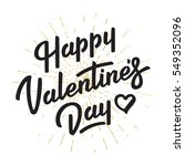 happy valentines day lettering. ... | Shutterstock .eps vector #549352096