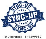 sync up. stamp. sticker. seal.... | Shutterstock .eps vector #549399952