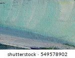 texture painting. abstract art... | Shutterstock . vector #549578902