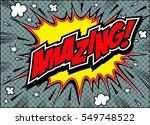 amazing comic speech bubble... | Shutterstock .eps vector #549748522