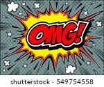 omg comic speech bubble.doodle  ...   Shutterstock .eps vector #549754558