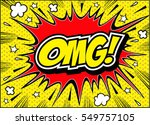 omg comic speech bubble.doodle  ... | Shutterstock .eps vector #549757105