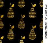 pear seamless pattern. gold... | Shutterstock .eps vector #549805162