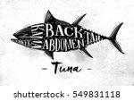 poster tuna cutting scheme... | Shutterstock .eps vector #549831118