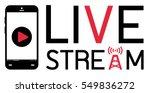 smartphone mobile broadcast ... | Shutterstock .eps vector #549836272