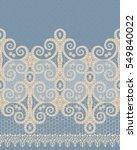 seamless pattern. openwork... | Shutterstock . vector #549840022