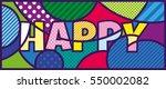 happy lettering pop art...   Shutterstock .eps vector #550002082
