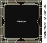 vector geometric frame in art...   Shutterstock .eps vector #550004236