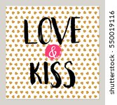 love and kiss for valentines... | Shutterstock . vector #550019116