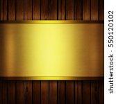 gold plate texture on wood... | Shutterstock . vector #550120102