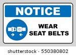 wear seat belts sign | Shutterstock .eps vector #550380802