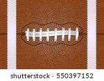 american football ball close up ... | Shutterstock .eps vector #550397152