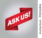 ask us  arrow tag sign. | Shutterstock .eps vector #550426846