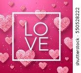 luxury elegant happy valentine... | Shutterstock .eps vector #550528222