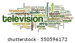 word cloud related to tv... | Shutterstock .eps vector #550596172