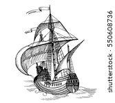 old caravel  vintage sailboat.... | Shutterstock . vector #550608736