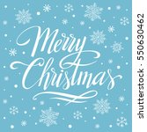 merry christmas  hand written... | Shutterstock .eps vector #550630462