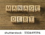 manage debt text on cubes on... | Shutterstock . vector #550649596