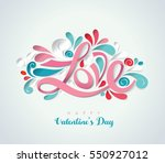 valentine's day with cut paper. ... | Shutterstock .eps vector #550927012