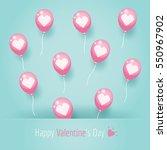 pink love heart balloons... | Shutterstock .eps vector #550967902