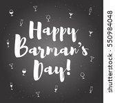 barman's day greeting card....   Shutterstock .eps vector #550984048