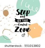 step out of the comfort zone.... | Shutterstock .eps vector #551013802