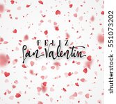 happy valentines day. lettering ... | Shutterstock .eps vector #551073202