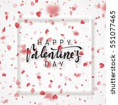 happy valentines day lettering...   Shutterstock .eps vector #551077465
