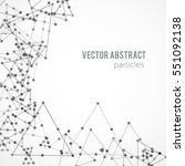 vector black abstract particles ... | Shutterstock .eps vector #551092138