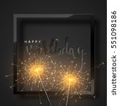 happy birthday black lettering... | Shutterstock .eps vector #551098186