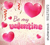 valentine day greeting card... | Shutterstock .eps vector #551272372