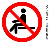 no sitting. do not sit on...