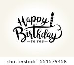 happy birthday greeting card... | Shutterstock .eps vector #551579458