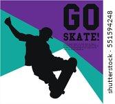 skateboard event poster design | Shutterstock .eps vector #551594248