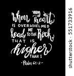 when my heart is overwhelmed.... | Shutterstock .eps vector #551733916
