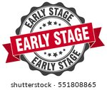 early stage. stamp. sticker.... | Shutterstock .eps vector #551808865