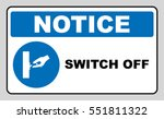 switch off after use sign.... | Shutterstock .eps vector #551811322