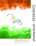 happy republic day of india  | Shutterstock . vector #551818372