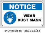 safety sign  wear dust mask.... | Shutterstock .eps vector #551862166