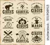 circus set of vector brown... | Shutterstock .eps vector #551908915