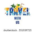 travel with us   banner ... | Shutterstock .eps vector #551939725