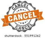 cancel. stamp. sticker. seal.... | Shutterstock .eps vector #551991262