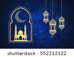 ramadan greeting card on blue... | Shutterstock .eps vector #552212122