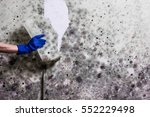 removing mould from the wall in ... | Shutterstock . vector #552229498