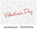 valentine's day word cloud... | Shutterstock .eps vector #552302506