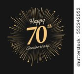 happy 70th anniversary.... | Shutterstock .eps vector #552342052
