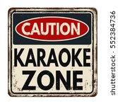 caution karaoke zone vintage... | Shutterstock .eps vector #552384736