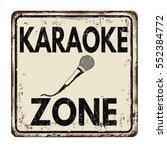 karaoke zone vintage rusty... | Shutterstock .eps vector #552384772