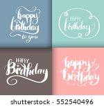 happy birthday brush script... | Shutterstock .eps vector #552540496