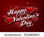 happy valentine's day white... | Shutterstock .eps vector #552680842